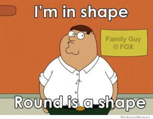 im-in-shape-round-is-a-shape